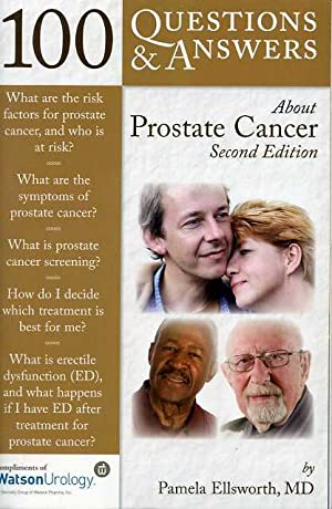 100 Questions & Answers About Prostate Cancer: Second Edition