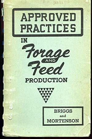 Approved Practices in Forage and Feed Production