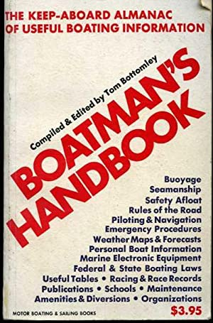Boatman's Handbook: The Keep-Aboard Almanac of Useful Boating Information