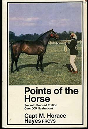 Points of the Horse: A Treatise on the Conformation, Movements, Breeds and Evolution of the Horse