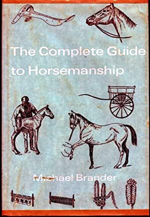 The Complete Guide to Horsemanship