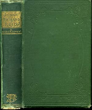 Judge Richard Reid: A Biography: REID, Elizabeth Jameson