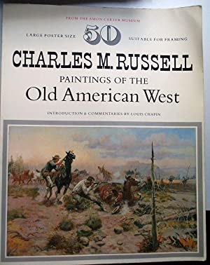 50 Charles M. Russell Paintings of the Old American West: Charles M Russell