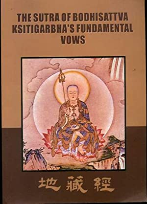 The Sutra of Bodhisattva Ksitigarbha's Fundamental Vows