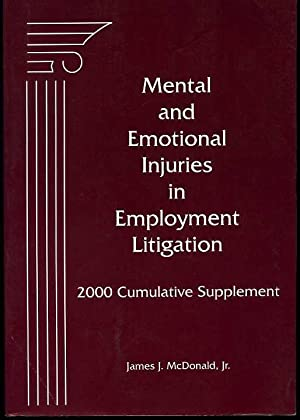 Mental and Emotional Injuries in Employment Litigation: 2000 Cumulative Supplement