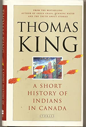 A Short History of Indians in Canada: KING: Thomas