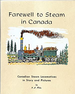 Farewell to Steam in Canada: N.H. Mika