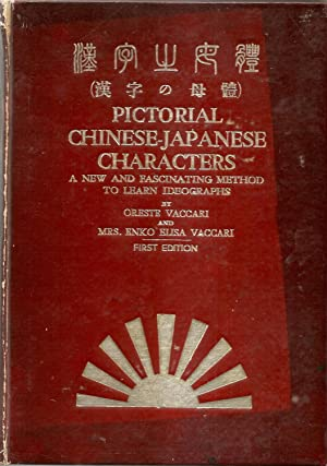 Pictorial Chinese-Japanese Characters: OReste Vaccari and Mrs. Enko Elisa Vaccari
