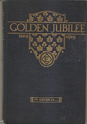 Golden Jubilee 1869-1919 A Book to Commemorate: The Scribe