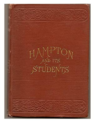 Hampton And Its Students: ARMSTRONG; Mrs. M.F. And LUDLOW: Helen W.