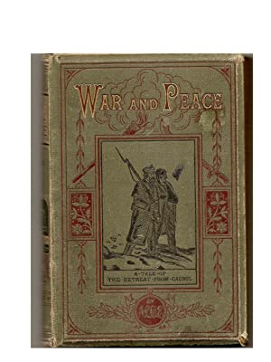 War and Peace A Tale of the Retreat from Caubul
