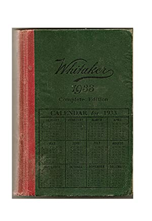 An Almanack for the Year of Our Lord 1933: WHITAKER: Joseph