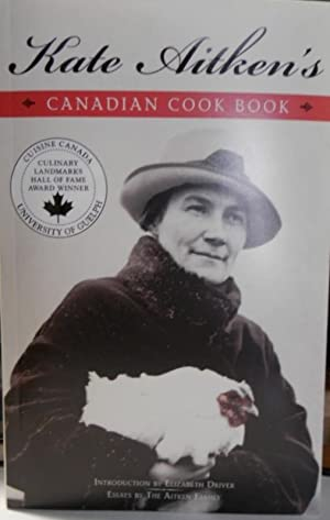 Kate Aitken's Canadian Cook Book: AITKEN: Kate