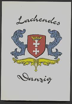 Lachendes Danzig.: Meyer, Hans B.