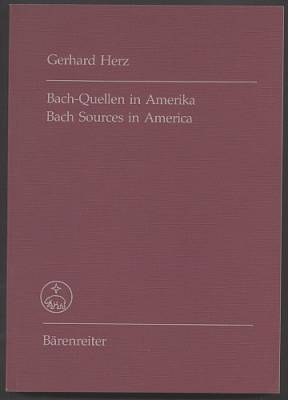 Bach-Quellen in Amerika. Bach sources in america.