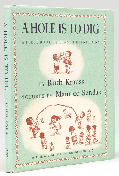 A Hole is to Dig. Pictures by: Sendak, Maurice) Krauss,