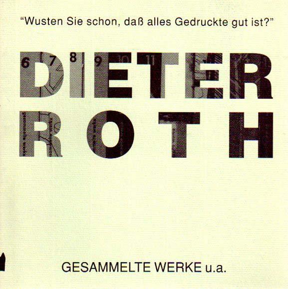 Gesammelte Werke u.a. Wusten Sie schon, das: Roth, Dieter: