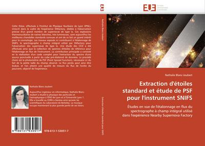 Extraction d'Étoiles Standard Et Étude de Psf Pour l'Instrument Snifs - Blancjoubert-N