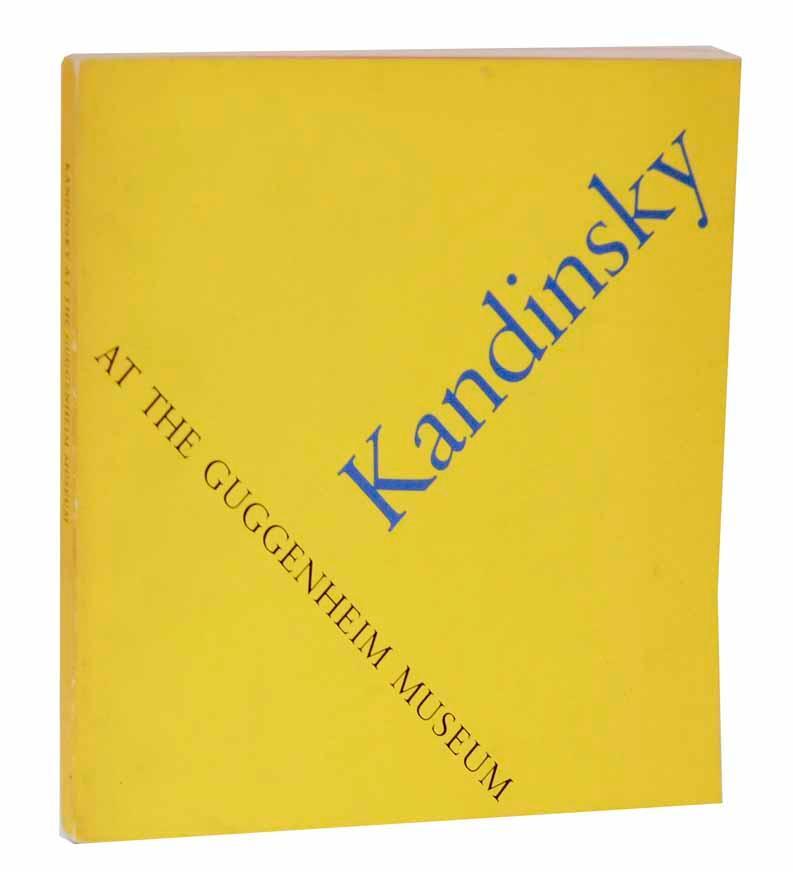 Kandinsky at the Guggenheim Museum: KANDINSKY, Wassily