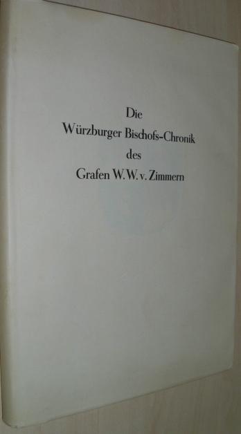 Die Würzburger Bischofschronik des Grafen Wilhelm Werner: Unterfranken. - Engel,