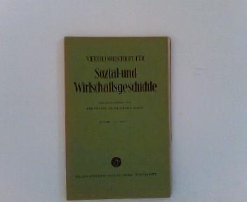 Vierteljahresschrift für Sozial- und Wirtschaftsgeschichte. 42. Bd.,: Geschichte - Aubin,