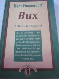 Bux Ein Zirkusroman: Possendorf, Hans: