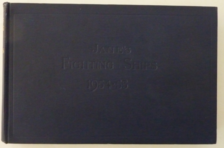 Jane's Fighting Ships 1954-55,: Raymond V. B.