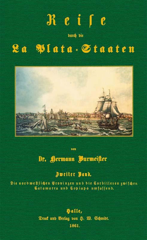 Reise durch die La Plata-Staaten - 2: Burmeister, Carl Hermann