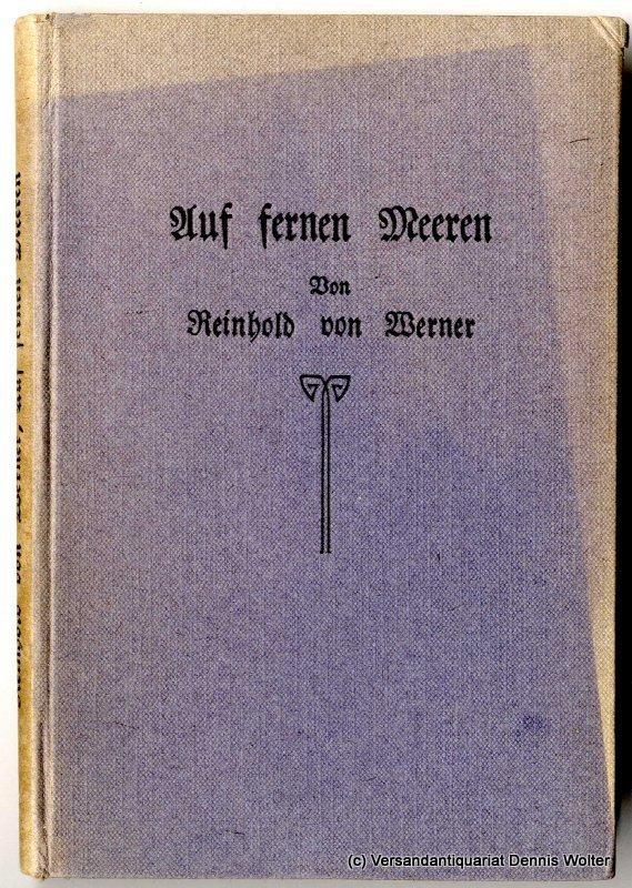 Auf fernen Meeren: Werner, Reinhold von