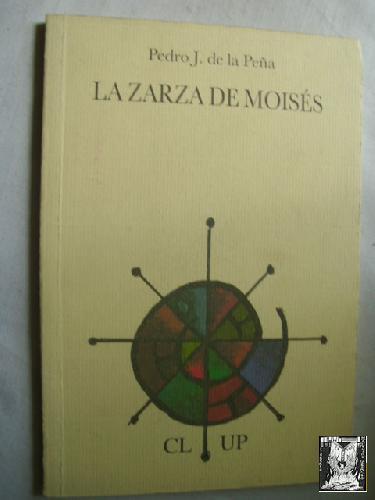 LA ZARZA DE MOISÉS - DE LA PEÑA, Pedro J