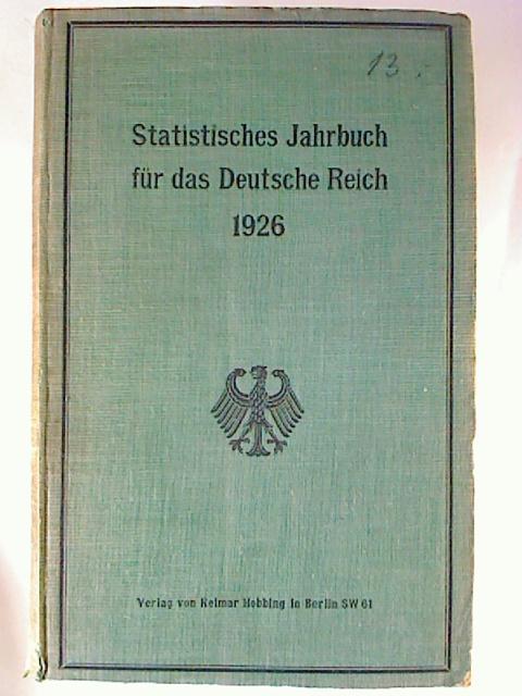 Statistisches Jahrbuch für das Deutsche Reich. -: Hg: Statistisches Reichsamt
