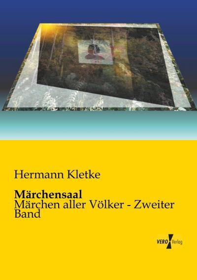 Märchensaal : Märchen aller Völker - Zweiter: Hermann Kletke