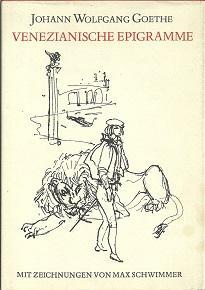 Venezianische Epigramme. Mit Zeichnungen von Max Schwimmer.: Goethe, Johann Wolfgang