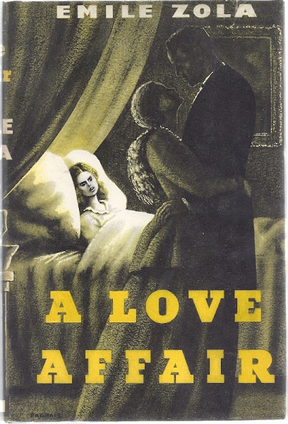 A LOVE AFFAIR: Zola, Emile
