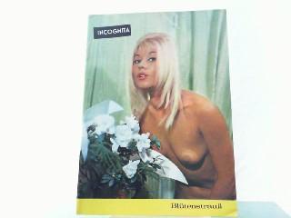 Incognita - Blumenstrauß.: Edition Blanka Stelo: