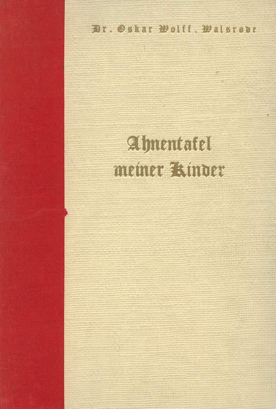 Ahnentafel meiner Kinder: Walsrode, Oskar Wolff: