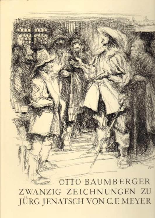 Zwanzig Zeichnungen zu Jürg Jenatsch von C.: Baumberger, Otto: