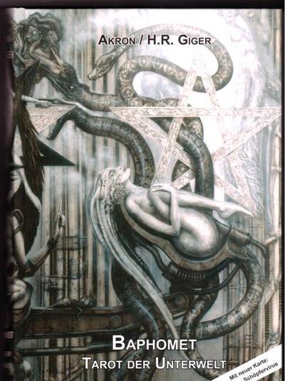 Baphomet : Tarot der Unterwelt. Mit neuer: H. R. Giger