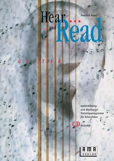 Hear and Read Guitar. Inkl. CD : Joachim Vogel