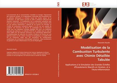 Modélisation de la Combustion Turbulente Avec Chimie Détaillée Tabulée - Naudin-A
