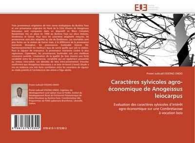 Caractères sylvicoles agro-économique de Anogeissus leiocarpus : Evaluation des caractères sylvicoles d'intérêt agro-économique sur une Combretaceae à vocation bois - Protet Judicaël ESSONO ONDO