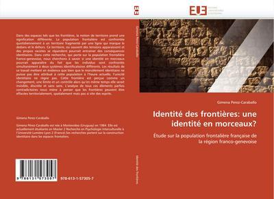 Identité Des Frontières: Une Identité En Morceaux? - Perez-Caraballo-G
