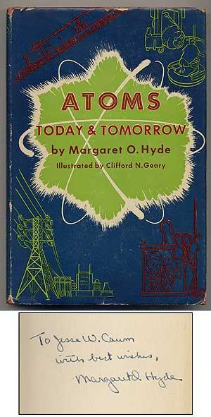 Atoms Today and Tomorrow: HYDE, Margaret O.