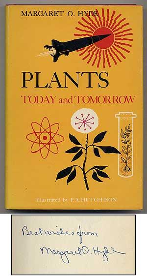 Plants Today and Tomorrow: HYDE, Margaret O.
