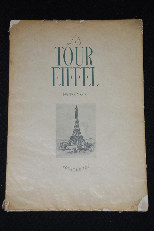 La Tour Eiffel: Jean A. Keim