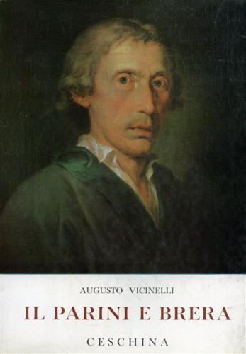 Il Parini e Brera. L'inventario e la: Vicinelli,Augusto.