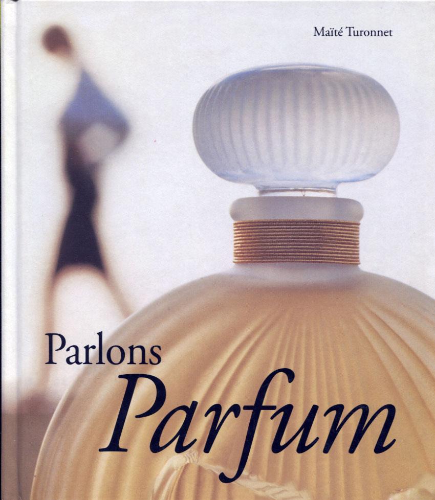 Parlons Parfum - Turonnet Maïté