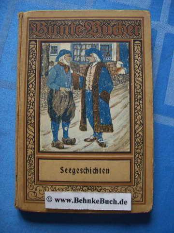 Abenteuer zur See. Hrsg. von d. Lehrervereinigung: Werner, Reinhold von.