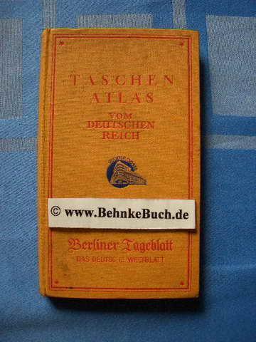 Taschenatlas vom Deutschen Reich : Mit einem: Berliner Tageblatt.