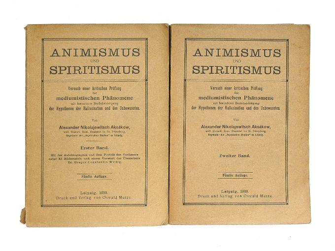 Animismus und Spiritismus. Versuch einer kritischen Prüfung: Aksakow, Alexander Nikolajewitsch.
